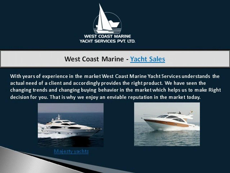 Charter Yacht Mumbai India - West Coast Marine Yacht Services