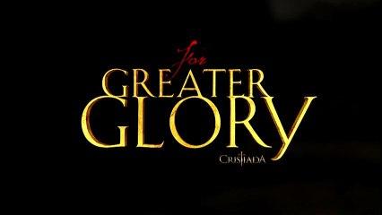 For Greater Glory Spot1 HD [10seg] Español