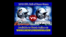 Watch Dolphins vs Cowboys Live Stream 2013 NFL Hall of Fame Game Online