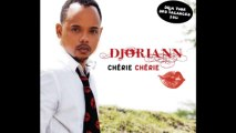 Djoriann - Chérie chérie [Nouveau Hit Zouk 2013]