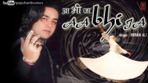 Tune Dhokha Diya Hai - Imran Ali Sufi Songs Latest Pop Album 'Aa Bhi Ja' 2013
