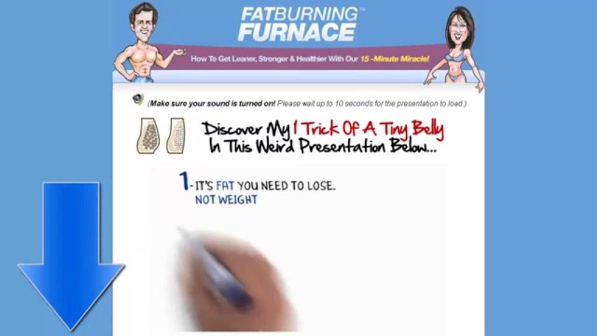 Fat Burning Furnace Review - Fat Burning Furnace User Scam Alert