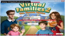 Virtual Families 2 Cheats Hack Latest Cheats And Hacks For Iphone, Ipad, Android And For All Device