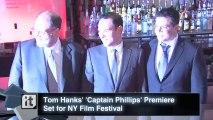Tom Hanks' 'Captain Phillips' Premiere Set for NY Film Festival