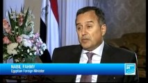THE INTERVIEW - Nabil Fahmy, Egyptian Foreign Minister