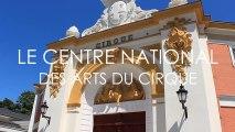 Centre National des Arts du Cirque (Châlons-en-Champagne)