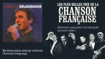 Christian Delagrange - Reviens mon amour reviens