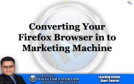 ITSC Urdu Tutorial -- Converting Firefox Web Browser in to a Marketing Machine