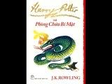 Harry Potter - Phòng Chứa Bí Mật - Phần 8 - Tiệc Tử Nhật