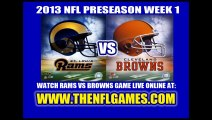 Watch Browns vs Rams 2013 NFL Preseason Game Online