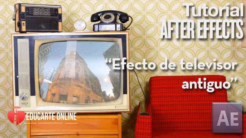 Efecto de televisor antiguo - Tutorial After Effects