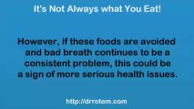 Bad Breath - Understanding the Causes of Bad Breath