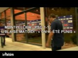Match nul Montpellier-PSG : « On a été punis »
