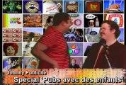 Chez Johnny Publicité - Épisode 5 - La pub, un jeu d'enfant