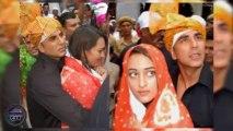 Akshay Kumar protects Sonakshi Sinha @ Ajmer Dargah