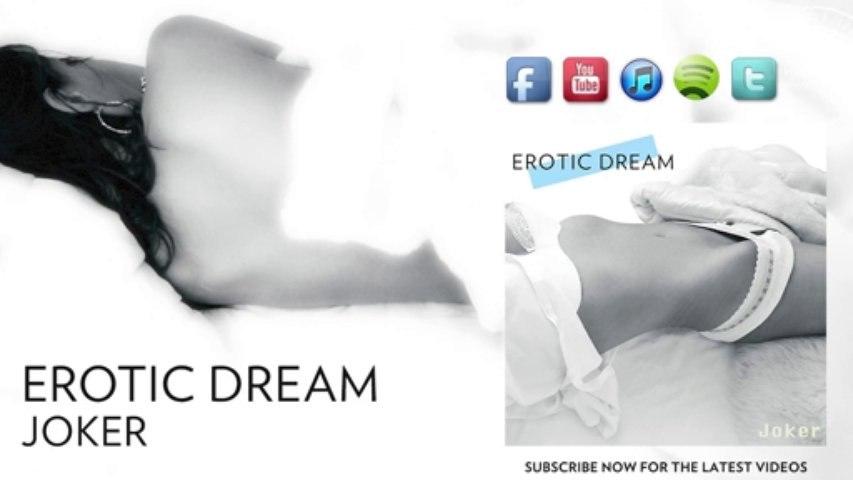 Erotic Dream | Joker