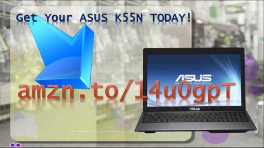 Asus 15.6 Laptop|Asus K55N|K55N|Best Asus Laptop|Asus Laptop Review|Buy Asus Laptops|Asus|Laptop|15″