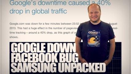 freshnews #493 Google: 40% du web ? Facebook bug. Samsung Unpacked 2013 Ep.2 (19/08/13)