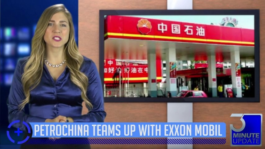 See why PetroChina, the largest energy company in China is teaming up with Exxon Mobil!