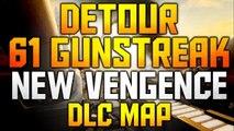 """Black Ops 2: 61 Solo Gunstreak Vengeance DLC """"Detour"""" New Map First Game On!"""