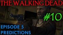 THE WALKING DEAD: EPISODE 5 Predictions [Vernon]