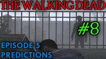 THE WALKING DEAD: EPISODE 5 Predictions [Oberson]