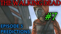 THE WALKING DEAD: EPISODE 5 Predictions [Reappearance?]