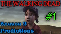 THE WALKING DEAD: SEASON 2 Predictions [A whole new beginning]