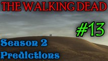 THE WALKING DEAD: SEASON 2 Predictions [A New Protagonist]