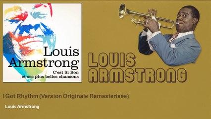 Louis Armstrong - I Got Rhythm