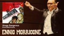 Ennio Morricone - Virage Dangereux
