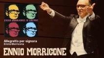 Video Ennio Morricone - Allegretto per signora