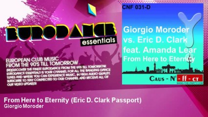 Giorgio Moroder - From Here to Eternity - Eric D. Clark Passport - feat. Amanda Lear