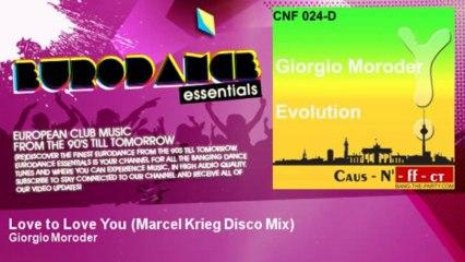 Giorgio Moroder - Love to Love You - Marcel Krieg Disco Mix