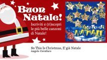 Angelo Cavallaro - So This Is Christmas, E' già Natale