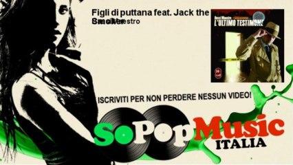 Bassi Maestro - Figli di puttana feat. Jack the Smoker