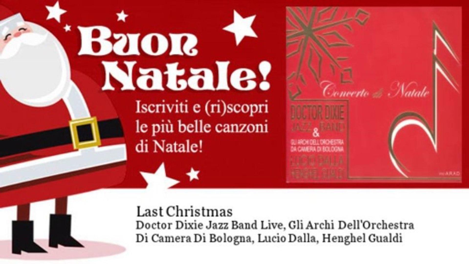 Doctor Dixie Jazz Band Live, Gli Archi Dell'Orchestra Di Camera Di Bologna, Lucio D - Last Chri