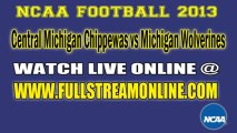 Watch Central Michigan vs Michigan Live NCAA Football Game Online