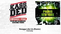 Kennedy - Swagga Like Us - Remix - feat. Lil Wayne