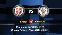 Srbija - Hrvatska 06 09 2013 (20 45 Marakana)