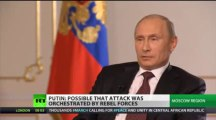Chemical Weapons: 'If the Militants did it, will US attack the Opposition?' [Vladimir Putin @ RT]