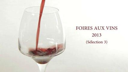 Foires aux Vins 2013 - Sélection N°3 (Figaro Vin / Cuisine Actuelle)
