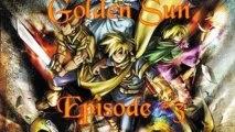 Golden Sun #03 - Thélos et le Temple de Sol
