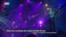 Dans les coulisses du cirque Arlette Gruss