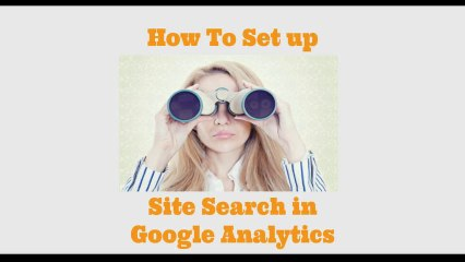 How To Set Up Site Search in Google Analytics