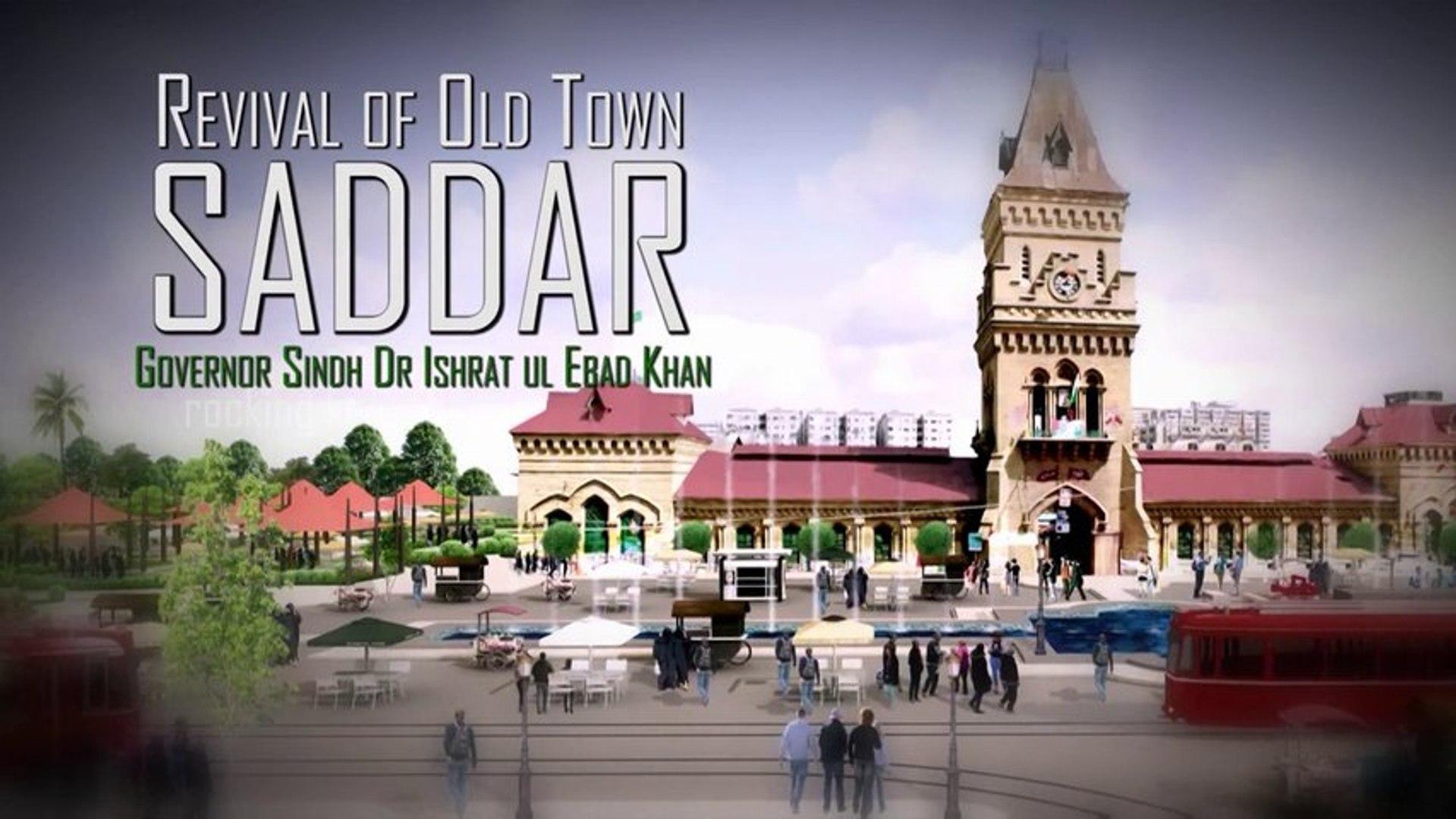 Revival of old Town Saddar, Karachi