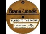Blank & Jones - Flying To The Moon (DJ Taucher Remix) (High)