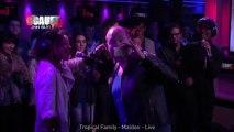 Tropical Family - Maldon - Live - C'Cauet sur NRJ
