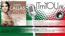 Maria Callas, Francesco Albanese - E' strano... Follie! Follie! Sempre libera - La Traviata