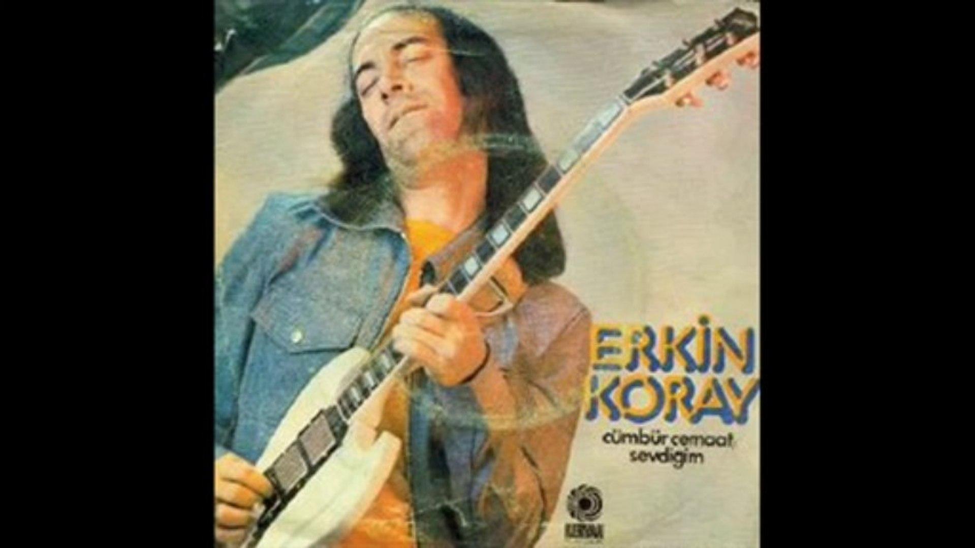 Erkin Koray -  Balla Balla & You've Got To Hide Your Love Away